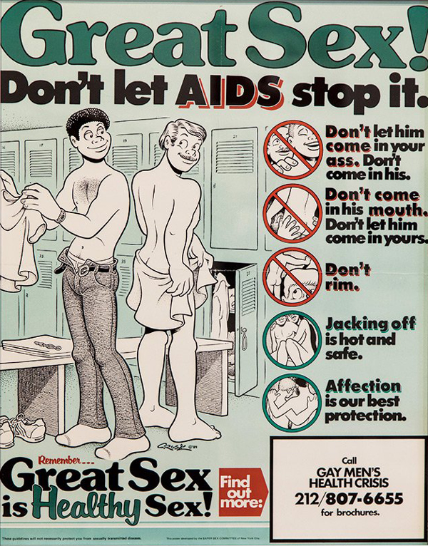 Adapted from <i>How to Have Sex in an Epidemic: One Approach</i>, this poster hung at the New St. Marks Baths and other venues of sexual activity in New York City. The graphic was an early visual attempt to make safe sex sexy by promoting low-risk activities and emphasizing the need for the community to come together to combat the epidemic.